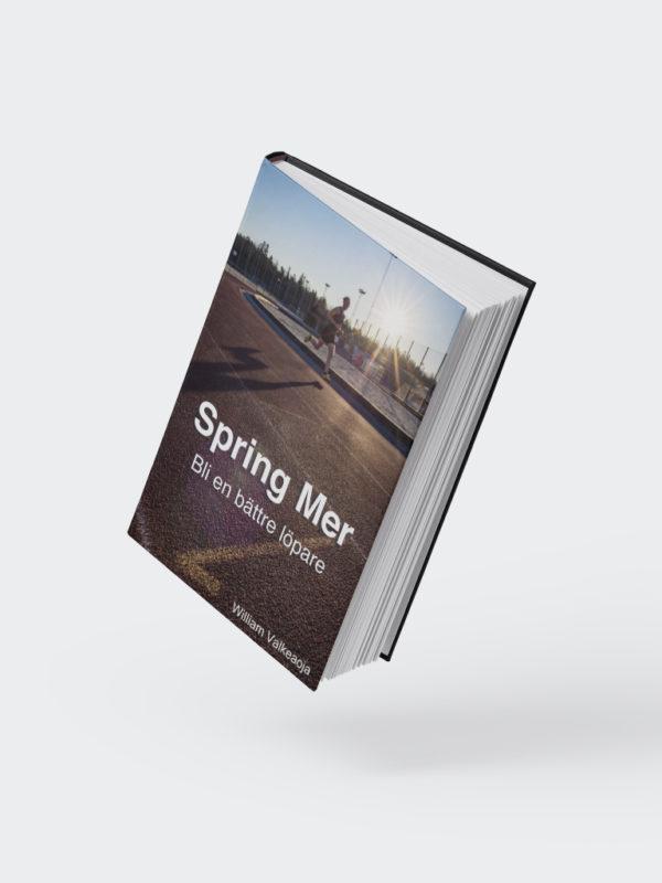 Spring Mer – Bli en bättre löpare (E-bok)