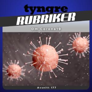 Om Coronaviruset i Tyngre Rubriker