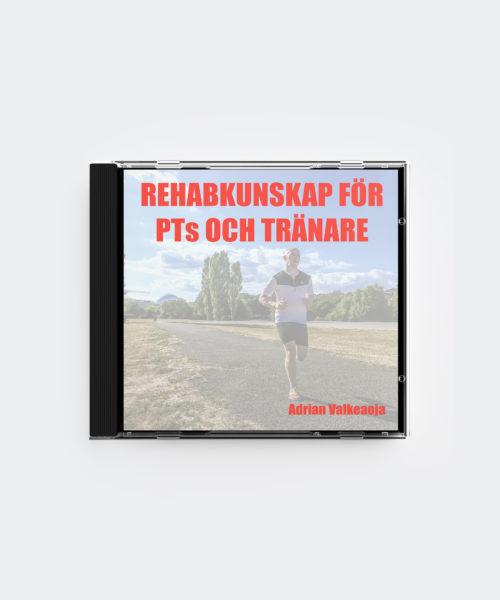 Rehabkunskap för PTs och Tränare
