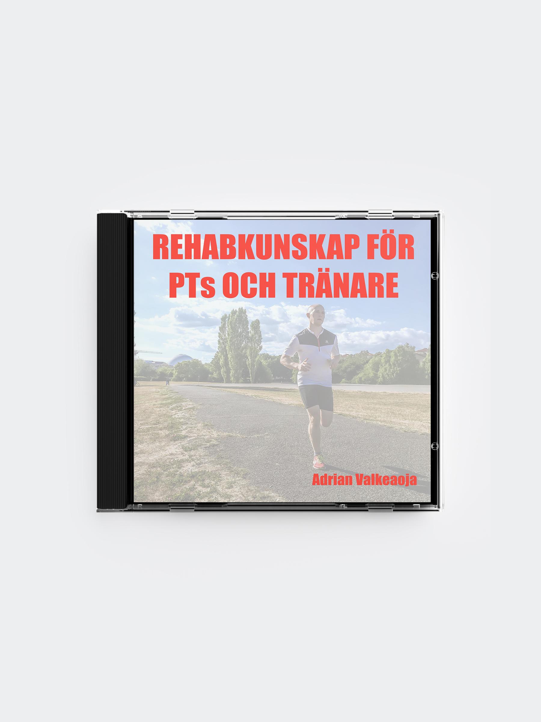 Rehabkunskap för PTs och Tränare (Videoföreläsningar)