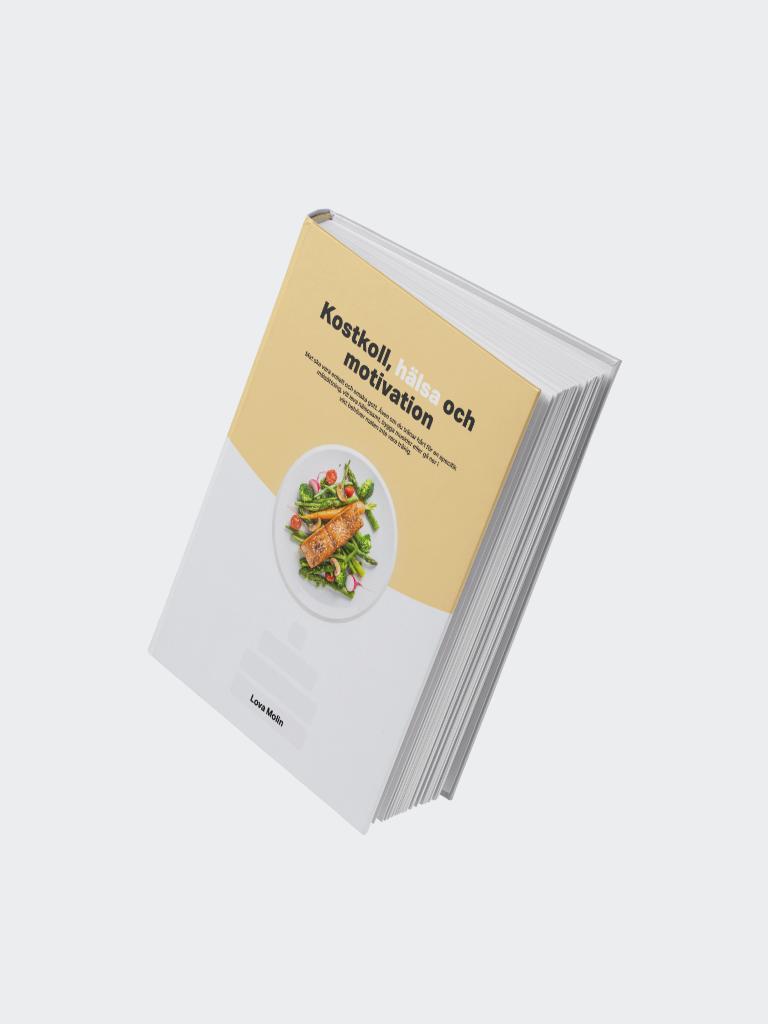 Kostkoll, hälsa och motivation med Lova Molin (e-bok)